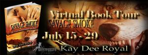 Savage Smoke by Kay Dee Royal